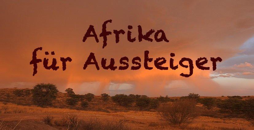 Reiseziel Afrika für Aussteiger und Weltnomaden mit Interesse für Wildtiere und Natur. Ein Leben im Wohnwagen mit Geländewagen. Ein umstrittener Kontinent mit einem erstaunlichen Reichtum an natürlichen Ressourcen und gleichzeitiger Armut für den Einzelnen. Afrika für fortgeschrittene Reisende.
