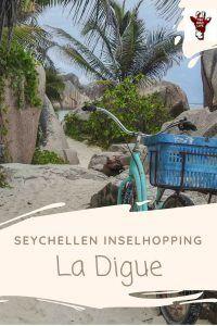La Digue, Seychellen Urlaub - Seychellen Tipps - Seychellen Bilder